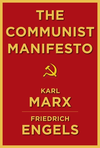 The Communist Manifesto ebook by Friedrich Engels