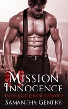 Mission Innocence ebook by Samantha  Gentry