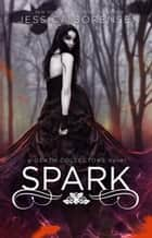 Spark ebook by Jessica Sorensen