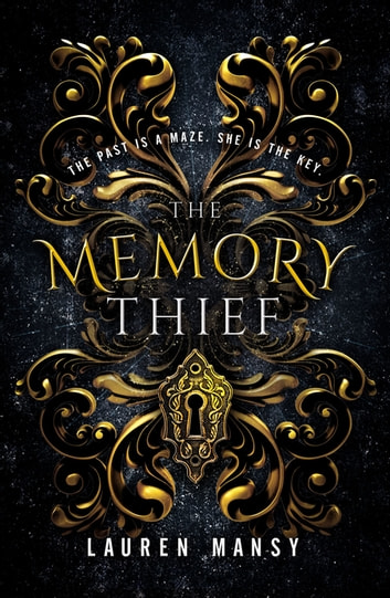 The Memory Thief ebook by Lauren Mansy