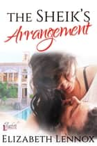 The Sheik's Arrangement ebook by