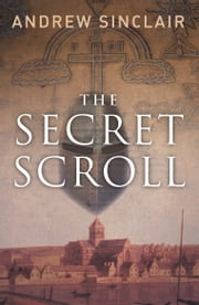 The Secret Scroll ebook by Andrew Sinclair