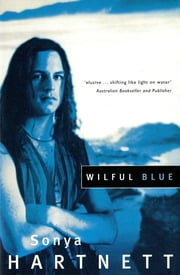 Wilful Blue ebook by Sonya Hartnett