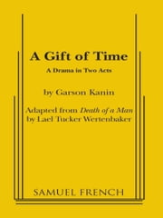 A Gift of Time ebook by Garson Kanin