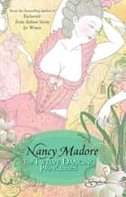 The Twelve Dancing Princesses (Mills & Boon Spice) ebook by Nancy Madore