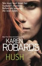 Hush ebook by Karen Robards