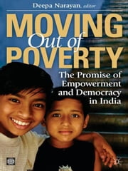 Moving Out of Poverty ebook by Narayan, Deepa