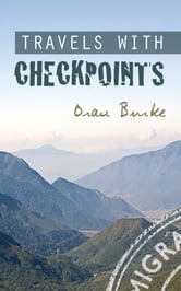 Travels with Checkpoints ebook by Oran Burke