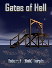 Gates of Hell ebook by Robert F. (Bob) Turpin
