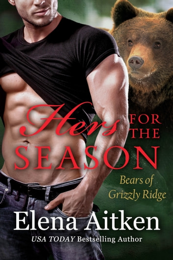 Hers for the Season - A BBW Paranormal Shifter Romance ebook by Elena Aitken