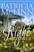 The Right Brother ebook by Patricia McLinn