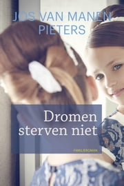 Dromen sterven niet ebook by Kobo.Web.Store.Products.Fields.ContributorFieldViewModel