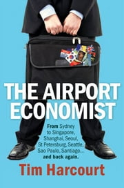 The Airport Economist ebook by Tim Harcourt