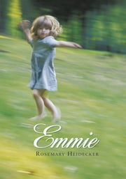 Emmie ebook by Rosemary Heidecker