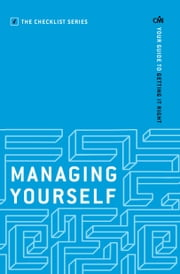 Managing Yourself: Your guide to getting it right ebook by Chartered Management Institute