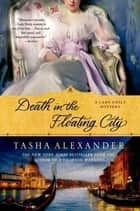 Death in the Floating City ebook by Tasha Alexander