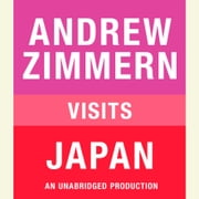 Andrew Zimmern visits Japan - Chapter 14 from THE BIZARRE TRUTH audiobook by Andrew Zimmern