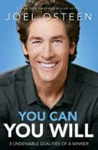You Can, You Will ebook by Joel Osteen