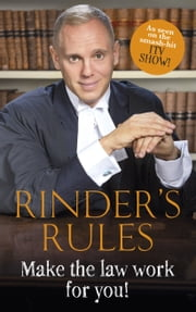 Rinder's Rules - Make the Law Work For You! ebook by Robert Rinder
