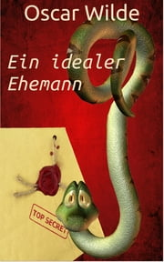 Ein idealer Ehemann ebook by Oscar Wilde
