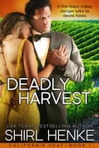 Deadly Harvest - Book 1 ebook by