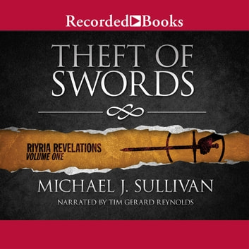 Theft of Swords audiobook by Michael J. Sullivan