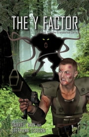 The Y Factor ebook by Darrell Bain and Stephanie Osborn