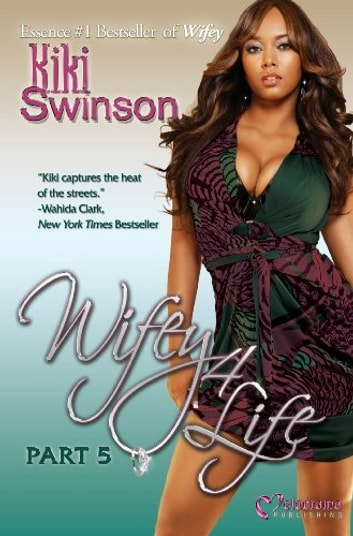 Wifey 4 life ebook by kiki swinson 9780982451519 rakuten kobo wifey 4 life ebook by kiki swinson fandeluxe