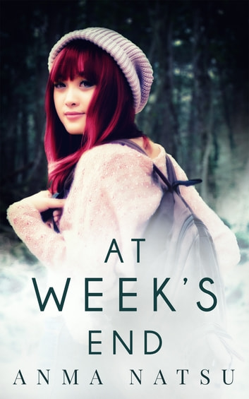 At Week's End ebook by Anma Natsu