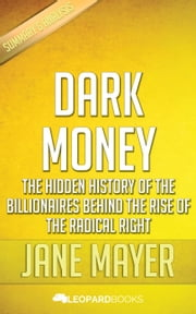 Dark Money by Jane Mayer ebook by Leopard Books