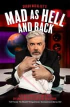 Mad as Hell and Back - A Silver Jubilee of Sketches by Shaun Micallef and Gary McCaffrie eBook by Shaun Micallef, Gary McCaffrie