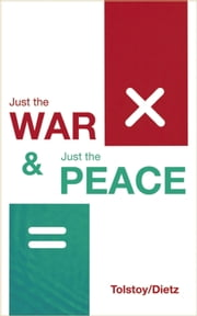 Just the War, Just the Peace ebook by Aaron Dietz