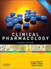 Clinical Pharmacology ebook by Peter N. Bennett,Morris J. Brown,Pankaj Sharma
