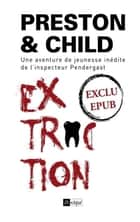 Extraction - Nouvelle inédite ebook by