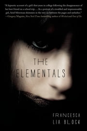 The Elementals ebook by Francesca Lia Block