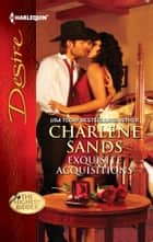 Exquisite Acquisitions ebook by Charlene Sands