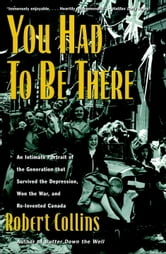 You Had to Be There ebook by Robert Collins