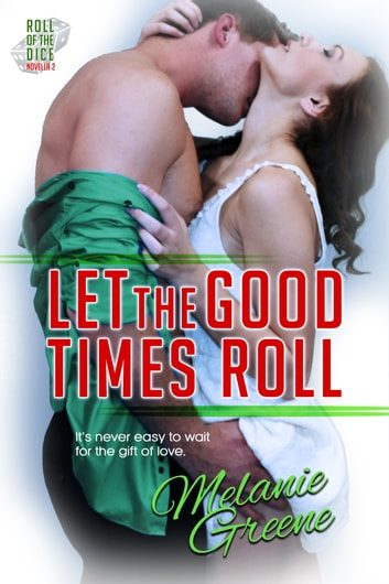 Let the Good Times Roll ebook by Melanie Greene