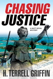 Chasing Justice ebook by H. Terrell Griffin