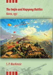 The Imjin and Kapyong Battles, Korea, 1951 ebook by Paul MacKenzie