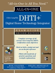 CEA-CompTIA DHTI+ Digital Home Technology Integrator All-In-One Exam Guide, Second Edition ebook by Ron Gilster,Helen Heneveld