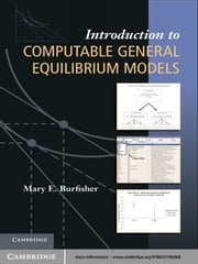 Introduction to Computable General Equilibrium Models ebook by Mary E. Burfisher