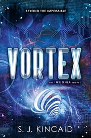 Vortex ebook by S. J. Kincaid