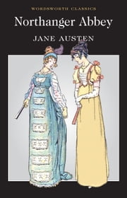 Northanger Abbey ebook by Jane Austen,David Blair,Keith Carabine