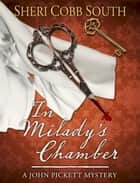 In Milady's Chamber ebook by Sheri Cobb South