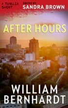 After Hours ebook by William Bernhardt