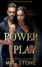 Power Play ebook by MT Stone