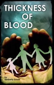 Thickness of Blood ebook by Kimberly Gould