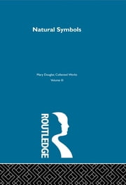 Natural Symbols ebook by Mary Douglas