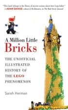 A Million Little Bricks ebook by Sarah Herman